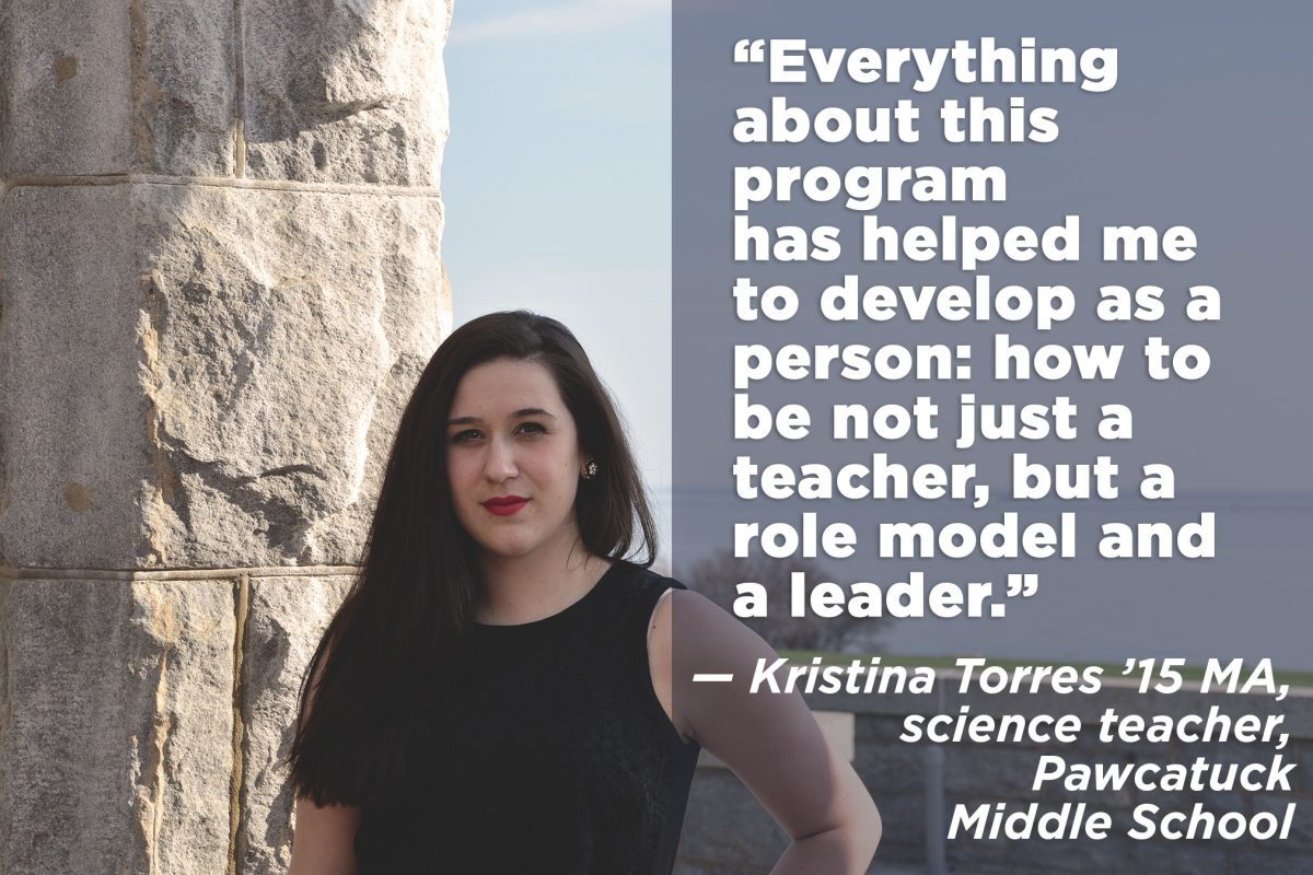 """""""Everything about this program has helped to develop me as a person: how to be not just a teacher, but a role model and leader."""""""